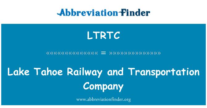 LTRTC: Lake Tahoe Railway and Transportation Company
