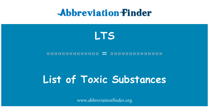 LTS: List of Toxic Substances