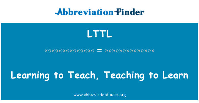 LTTL: Learning to Teach, Teaching to Learn