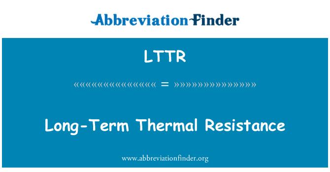 LTTR: Long-Term Thermal Resistance