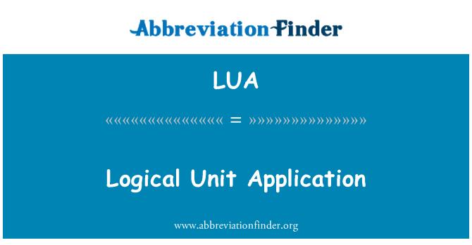 LUA: Logical Unit Application