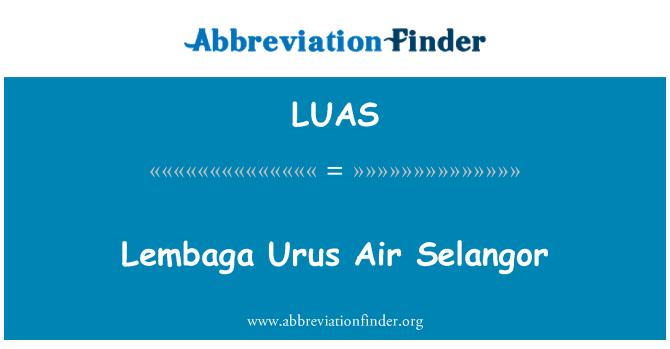 Luas Definition Lembaga Urus Air Selangor Abbreviation Finder