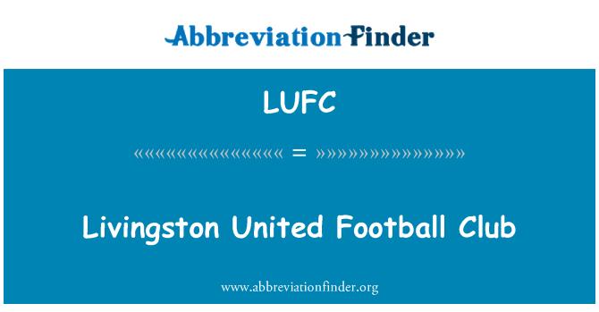 LUFC: Livingston United Football Club