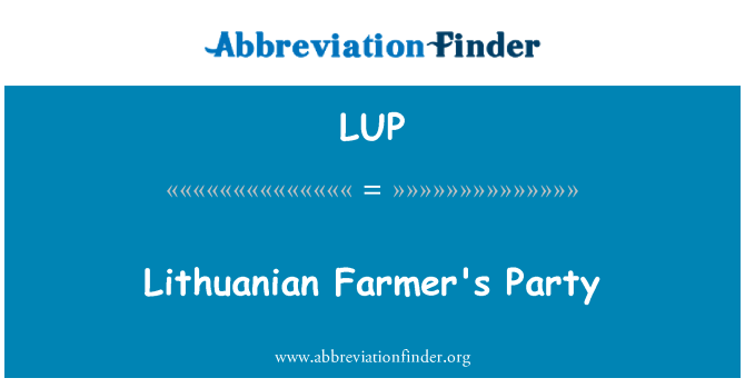 LUP: Lithuanian Farmer's Party