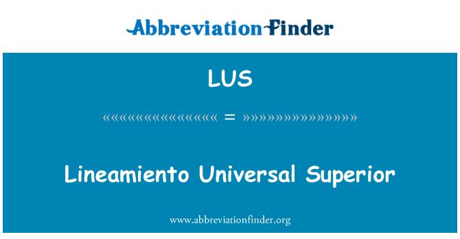 LUS: Lineamiento Universal Superior