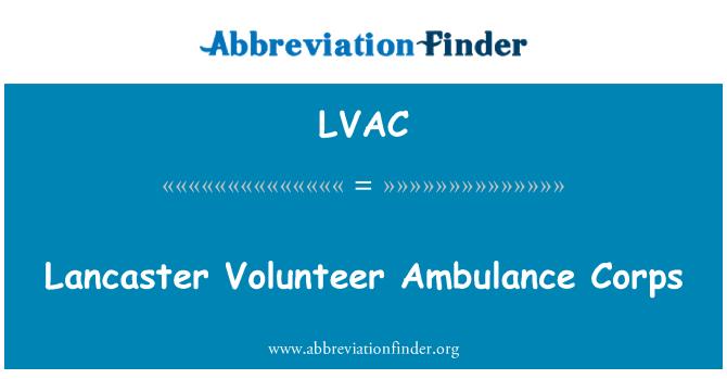 LVAC: Lancaster Volunteer Ambulance Corps