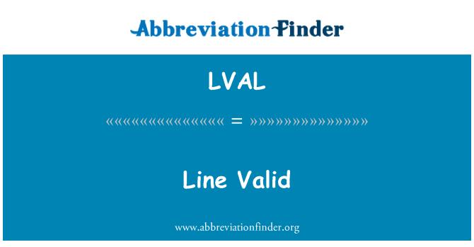 LVAL: Line Valid