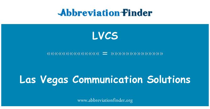 LVCS: Las Vegas Communication Solutions