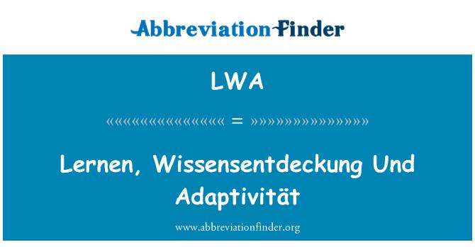 LWA: Lernen, Wissensentdeckung Und Adaptivität