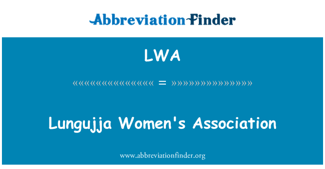 LWA: Lungujja Women's Association