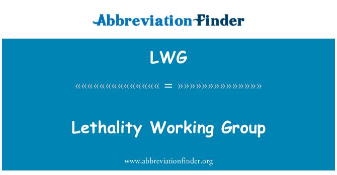 LWG: Ölümcül çalışma grubu