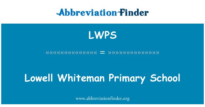 LWPS: Lowell Whiteman Primary School