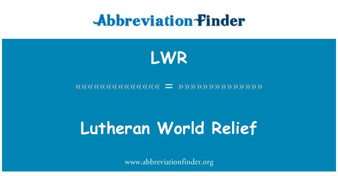 LWR: Lutheran World Relief