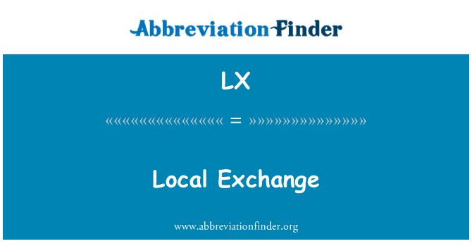 LX: Local Exchange