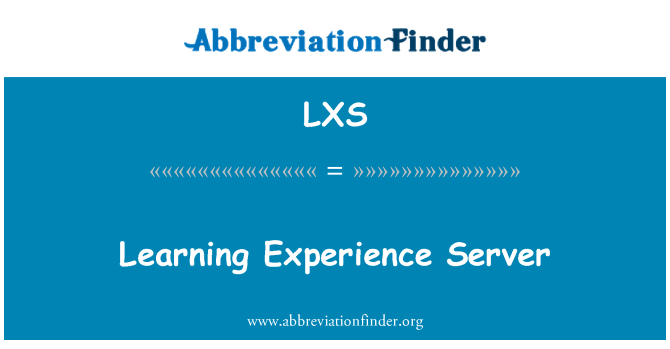 LXS: Learning Experience Server