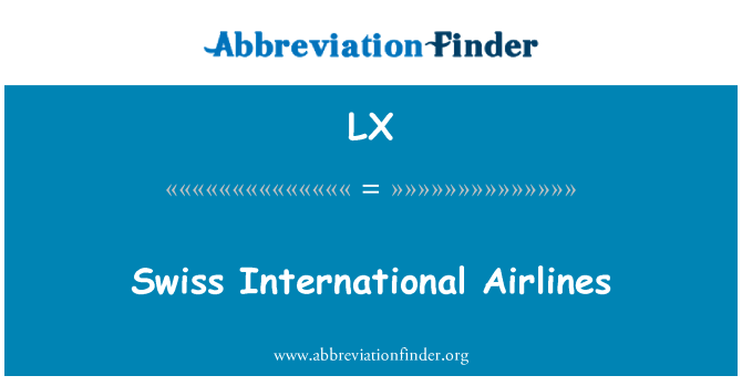 LX: Swiss International Airlines