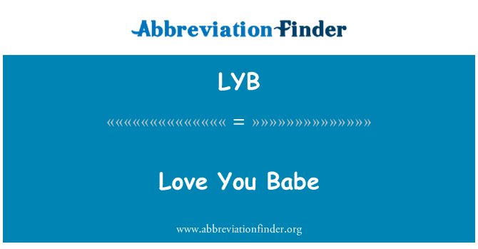 LYB: Love You Babe