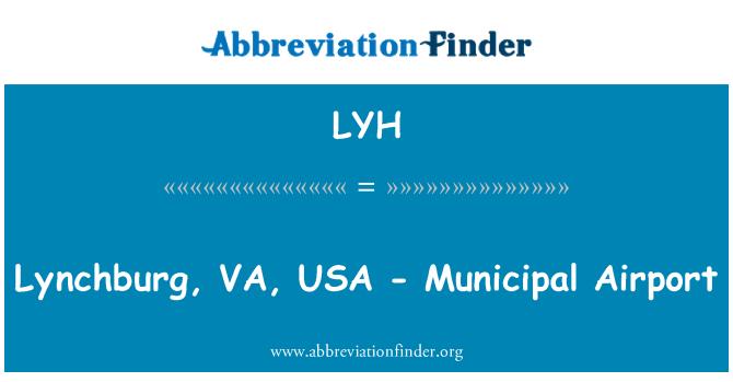 LYH: Lynchburg, VA, USA - Municipal Airport