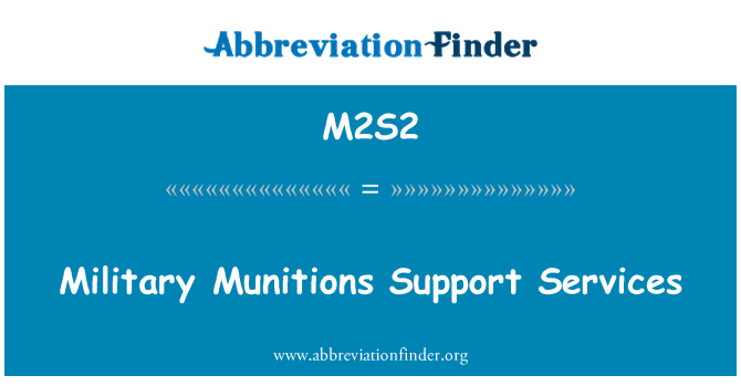 M2S2: Military Munitions Support Services