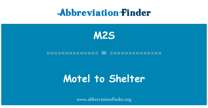 M2S: Motel a refugio