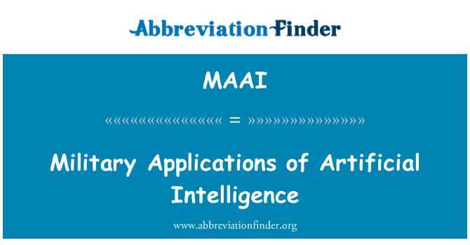 MAAI: Military Applications of Artificial Intelligence