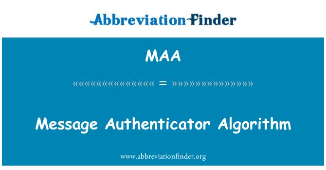 MAA: Message Authenticator Algorithm