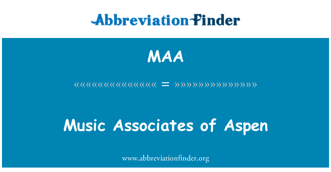 MAA: Music Associates of Aspen