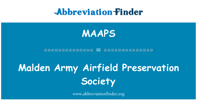 MAAPS: Malden Army Airfield Preservation Society