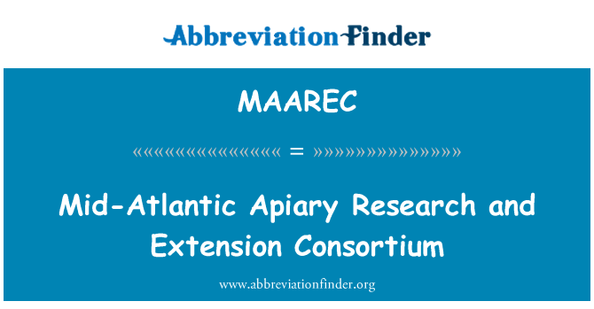 MAAREC: Mid-Atlantic Apiary Research and Extension Consortium