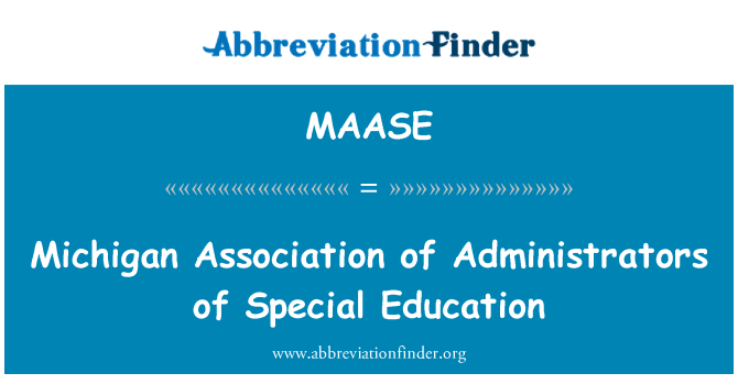 MAASE: Michigan Association of Administrators of Special Education