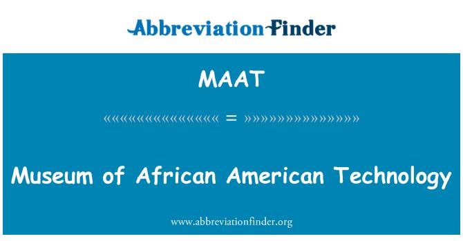 MAAT: Museo de African American Technology