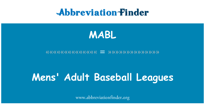 MABL: Mens täiskasvanud Baseball Liigad