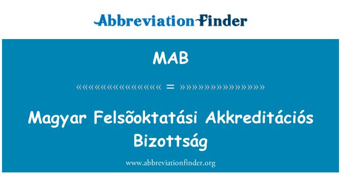 MAB: Magyar Felsõoktatási Akkreditációs Bizottság
