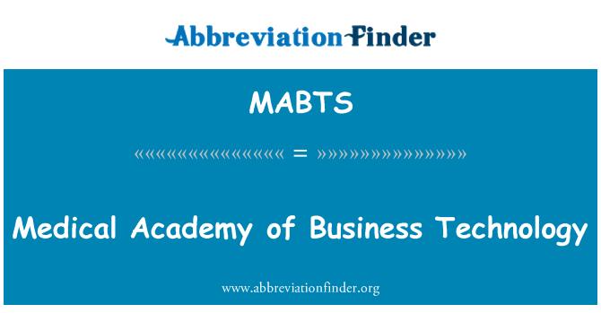 MABTS: Tıp Akademisi işletme teknolojisi