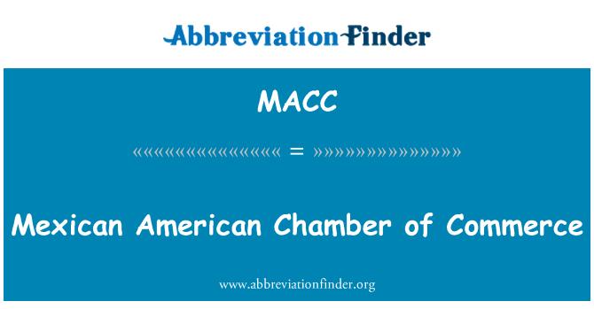 MACC: Meksikalı Amerikan Ticaret Odası