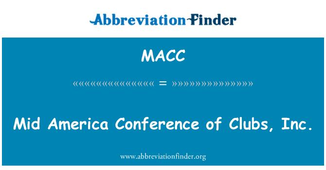 MACC: Orta Amerika Konferansı, kulüpleri, Inc.