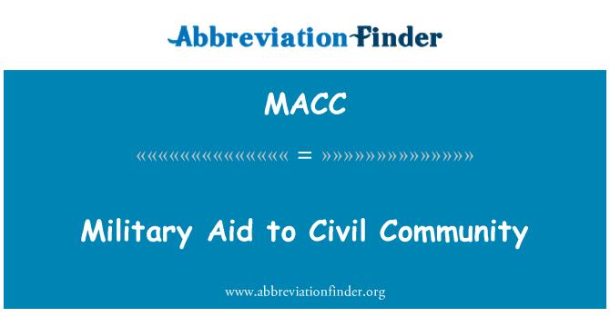 MACC: Sivil toplum için askeri yardım