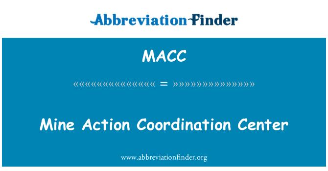 MACC: Mayın eylem Koordinasyon Merkezi
