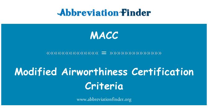 MACC: Değiştirilmiş Uçuşa Elverişlilik sertifikası kriterleri