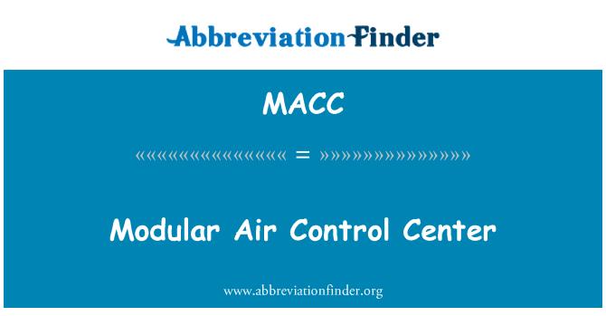 MACC: Modüler hava kontrol merkezi