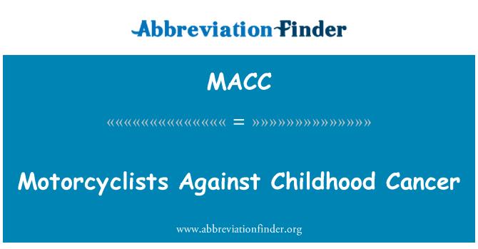 MACC: Motosikletçiler çocukluk kansere karşı