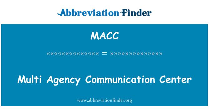 MACC: Multi ajansı iletişim merkezi