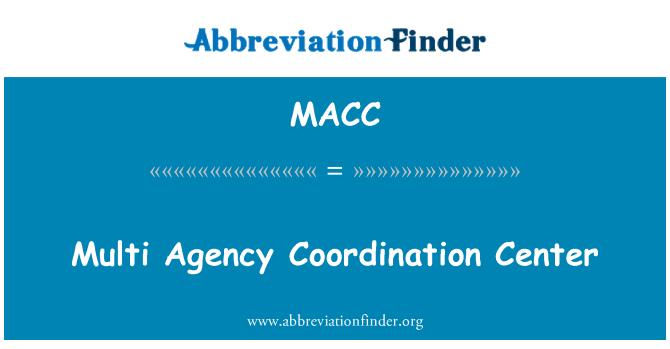MACC: Multi ajansı Koordinasyon Merkezi