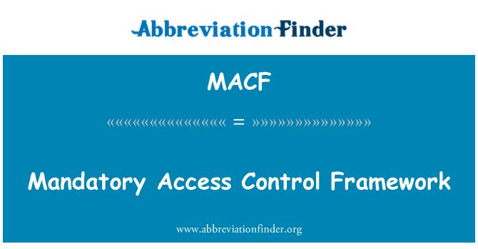 MACF: Verplichte toegangscontrole controlekader
