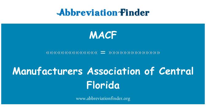MACF: Manufacturers Association of Central Florida
