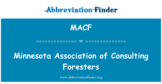 MACF: Minnesota Association of Consulting Foresters