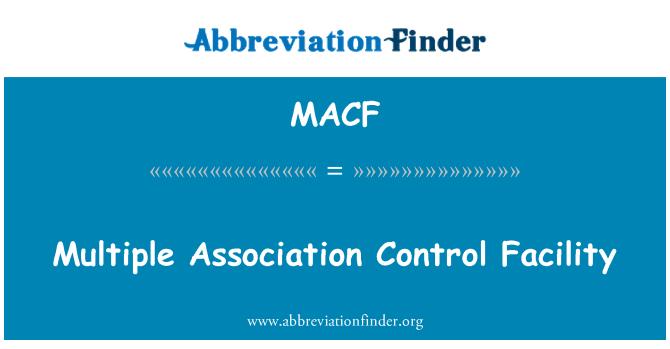 MACF: Múltiples instalaciones de Control Association