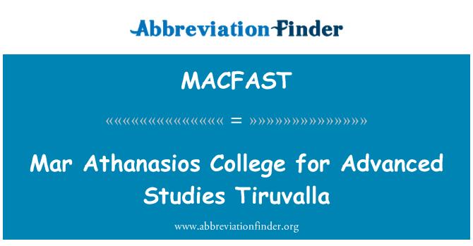MACFAST: Mar Athanasios College for Advanced Studies Tiruvalla