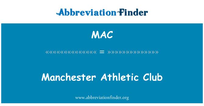 MAC: Manchester Athletic Club