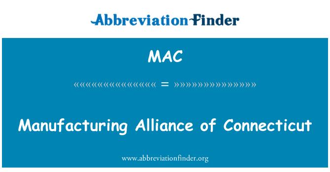 MAC: Manufacturing Alliance of Connecticut